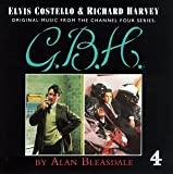 G.B.H. (Original Music from the Channel Four Series)