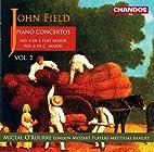 Field: Piano Concertos 4&6 by John Field