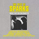 The Best Of Sparks: Music That You Can Dance To (1986)