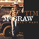 Tim McGraw All I Want Album Lyrics