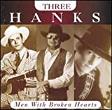 Three Hanks: Men With Broken Hearts (1996)