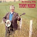 Evening With Tommy Makem by Tommy Makem