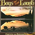 Farewell & Remember Me by Boys of the Lough