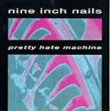 Pretty Hate Machine (1989)