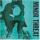 Minor Threat [EP] (1981)