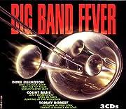 Big Band Fever de Various Artists