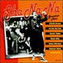 Sha Na Na - Greatest Hits, Sha Na Na