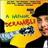 Album A Minor Scramble by Mark Elf