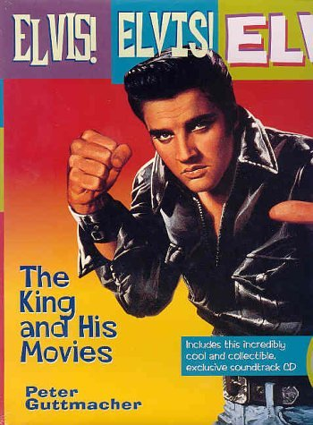 Elvis Elvis Elvis: The King & His Movies