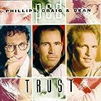 Trust by Phillips / Craig / Dean
