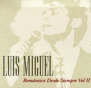 Romantico Desde Siempre, Vol. 2