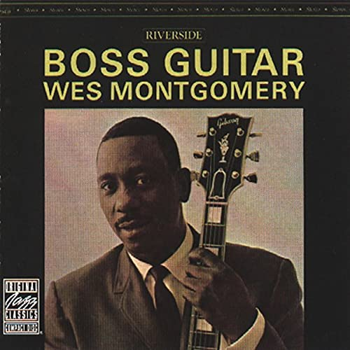 Boss Guitar by Wes Montgomery