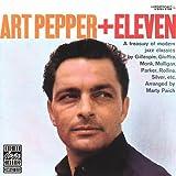 Art Pepper + Eleven: Modern Jazz Classics
