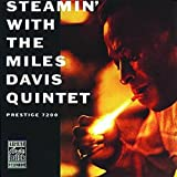 "Read ""Steamin' With the Miles Davis Quintet (Remastered)"" reviewed by C. Michael Bailey"