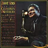 Zoot Sims: Zoot Sims and the Gershwin Brothers