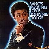 Who's Making Love lyrics
