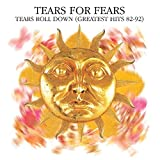 Tears Roll Down (Greatest Hits 82-92) (1992)