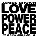 Amazon | Love Power Peace Live At The Olympia Paris 1971 | James Brown | クラシックソウル | 音楽