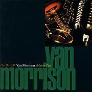 The Best of Van Morrison, Vol. 2 –…
