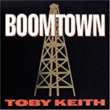 Boomtown (1994) (Album) by Toby Keith