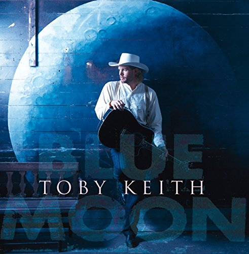 Blue Moon performed by Toby Keith