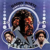 Can't Get Enough (1974) (Album) by Barry White