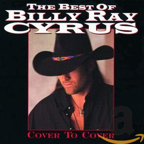 Best of Billy Ray Cyrus: Cover To Cover