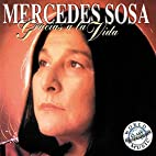 Gracias a la Vida by Mercedes Sosa