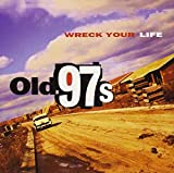 Wreck Your Life (1995)
