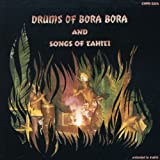 Drums of Bora Bora - Songs of Tahiti lyrics