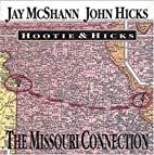 Hootie & Hicks: Missouri Connection by Jay…
