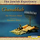 The Jewish Experience: Chanukkah by Theodore…