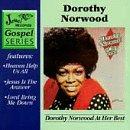 Dorothy Norwood At Her Best lyrics