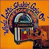 Whole Lotta Shakin' Goin' On [Deluxe]