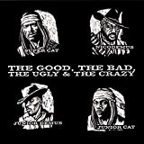Super Cat - The Good, the Bad, the Ugly & the Crazy