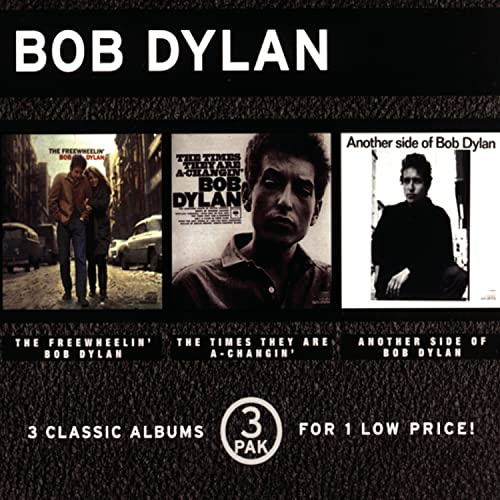 Freewheelin' Bob Dylan/Times They Are A-Changin'/Another Side of Bob Dylan