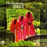 The Brothers: Isley lyrics