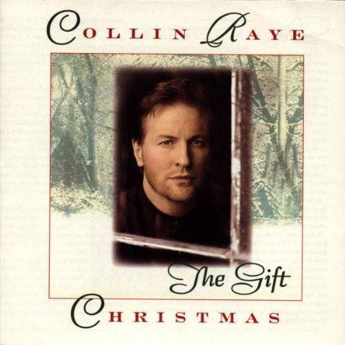 Christmas Song The Gift Lyrics: Christmas: The Gift By Collin Raye Album Cover