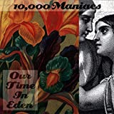 Our Time in Eden (1992) (Album) by 10,000 Maniacs
