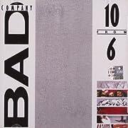 10 From 6 por Bad Company