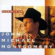 Kickin It Up por John Michael Montgomery