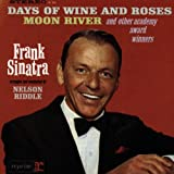 Frank Sinatra Sings Days of Wine and Roses, Moon River and Other Academy Award Winners lyrics