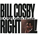Bill Cosby Is a Very Funny Fellow Right!