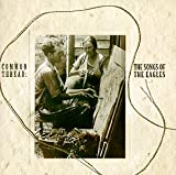 Common Thread: The Songs of the Eagles (1993) (Album) by Various Artists