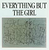 Everything But The Girl (1984)