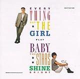 Baby, The Stars Shine Bright (1986)