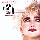 Who's That Girl (1987) (Album) by Madonna and Various Artists