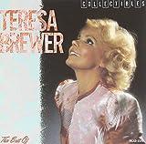 Music! Music! Music! the Best of Teresa Brewer lyrics