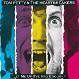 Let Me Up (I've Had Enough) (1987) (Album) by Tom Petty and the Heartbreakers