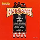 Mack & Mabel: 1974 Original Broadway Cast…